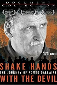 Primary photo for Shake Hands with the Devil: The Journey of Roméo Dallaire