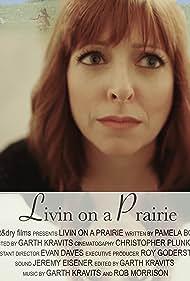 Livin' on a Prairie (2018)