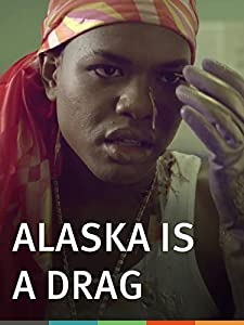 utorrent download sites movies Alaska Is a Drag USA [FullHD]