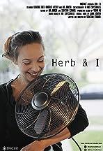 Herb & I