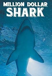 Million Dollar Shark Poster