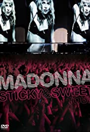 Madonna: Sticky & Sweet Tour (2010) Poster - Movie Forum, Cast, Reviews