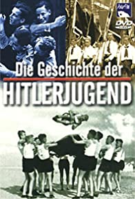 Primary photo for Die Geschichte der Hitlerjugend