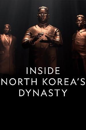 Where to stream Inside North Korea's Dynasty