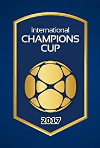 Primary photo for International Champions Cup 2017