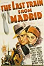 The Last Train from Madrid (1937) Poster