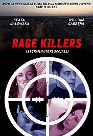 Rage killers
