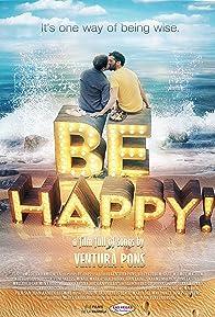 Primary photo for Be Happy!