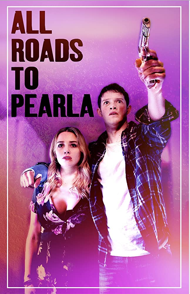 MOVIE: All Roads To Pearla (2019)