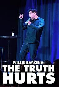 Willie Barcena: The Truth Hurts (2016)