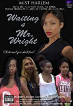 Waiting 4 Mr. Wright