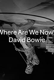 David Bowie: Where Are We Now Poster