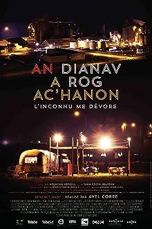An dianav a rog ac'hanon (L'inconnu me dévore) (2014)
