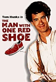 Tom Hanks in The Man with One Red Shoe (1985)