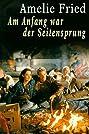 Am Anfang war der Seitensprung (1999) Poster