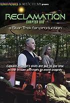 Reclamation - chapter one - a Star Trek fan production