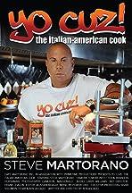 Yo Cuz: The Italian American Cook