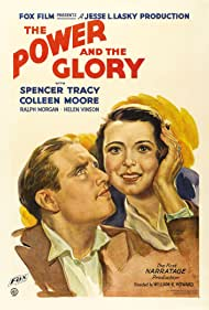 The Power and the Glory (1933) Poster - Movie Forum, Cast, Reviews