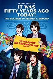 It Was Fifty Years Ago Today... Sgt Pepper and Beyond Poster