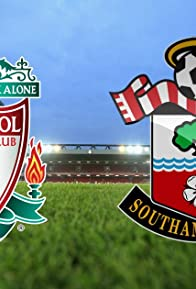 Primary photo for Liverpool vs Southampton