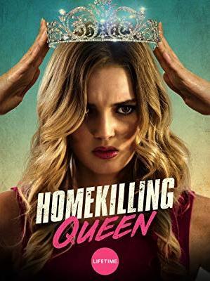 Homekilling Queen (TV Movie 2019) - IMDb