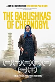 The Babushkas of Chernobyl Poster
