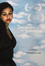 3 Secondes et 5 Minutes Poster