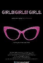 Girls! Girls? Girls.