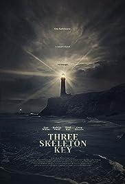 Three Skeleton Key Poster