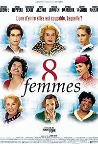 Primary photo for 8 Women