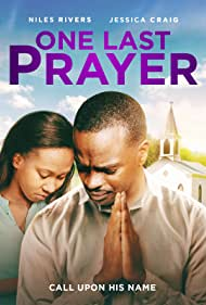 Niles Rivers and Jessica Craig in One Last Prayer (2020)