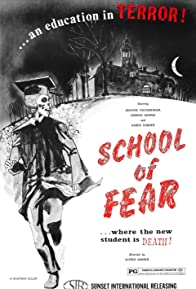 Primary photo for School of Fear