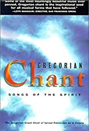 Gregorian Chant: Songs of the Spirit Poster