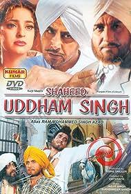 Juhi Chawla, Raj Babbar, Gurdas Maan, and Amrish Puri in Shaheed Uddham Singh: Alais Ram Mohammad Singh Azad (2000)