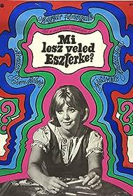 Judit Halász in Mi lesz veled Eszterke? (1968)