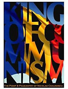 MP4 movie downloads free for ipad The King of Communism: The Pomp \u0026 Pageantry of Nicolae Ceausescu UK [720x576]