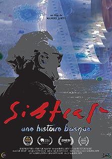 Sistiaga, une histoire basque (2018)