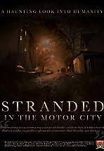 Stranded in the Motor City