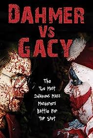 Dahmer vs. Gacy (2010) Poster - Movie Forum, Cast, Reviews