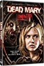 Dead Mary (2007) Poster