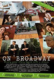 On Broadway (2007) Poster - Movie Forum, Cast, Reviews