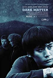 Dark Matter (2007) - IMDb