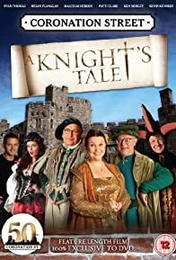 Primary photo for Coronation Street: A Knight's Tale