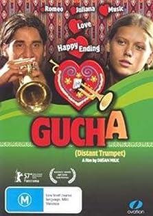 Gucha: Distant Trumpet (2006)