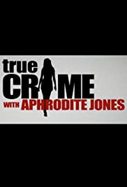 True Crime with Aphrodite Jones Poster