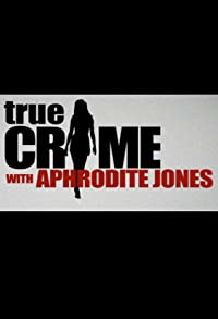 Primary photo for True Crime with Aphrodite Jones