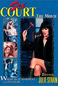 Primary photo for Sex Court: The Movie