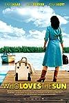 Who Loves the Sun (2006)