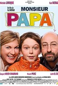 Michèle Laroque, Kad Merad, and Gaspard Meier-Chaurand in Monsieur Papa (2011)