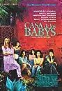 Casa de los babys (2003) Poster